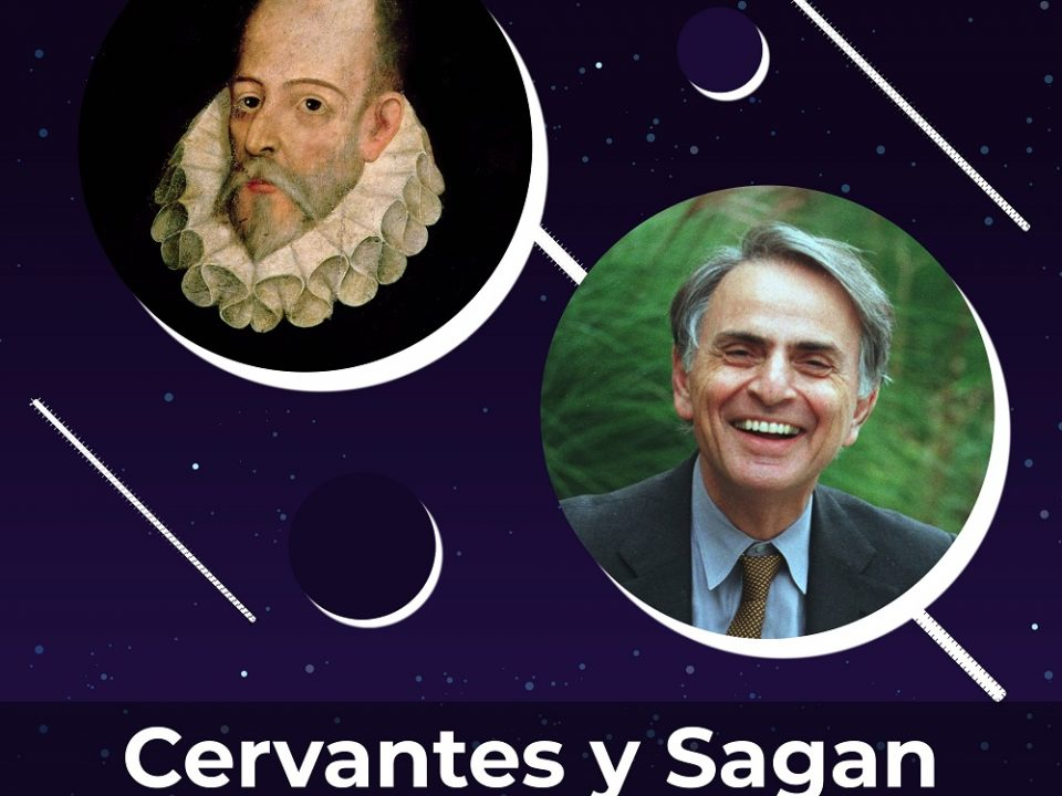 Cervantes y Carl Sagan